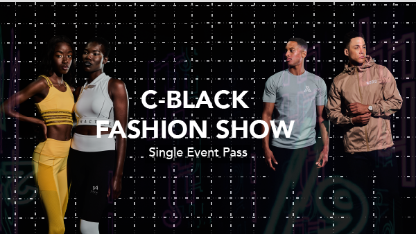 C-Black Fashion Show Single Event Pass